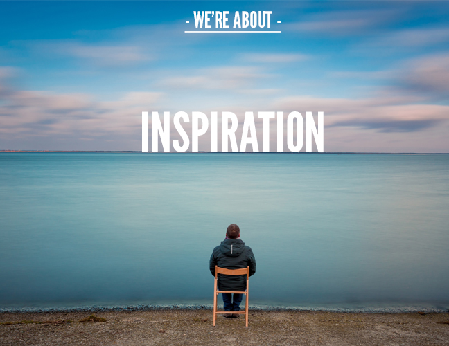 we're about inspiration