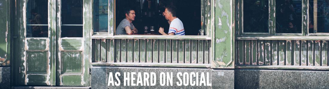 As heard on social